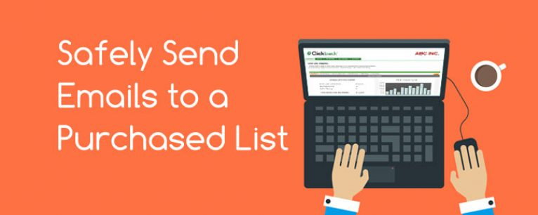 How to Safely Send Emails to a Purchased List