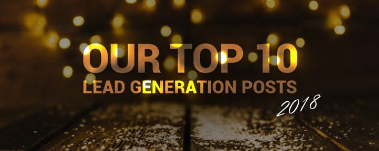 Top 10 of 2018: Our Top Lead Generation Blog Posts